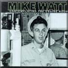 mike watt's 'contemplating the engine room'