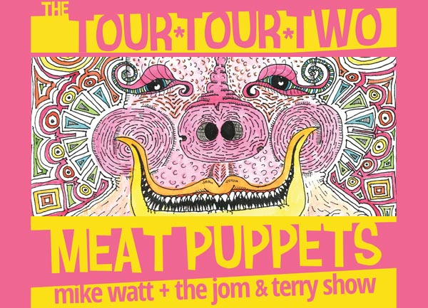 meat puppets AND mike watt + the jom & terry show 'the tour tour two' art by cris kirkwood